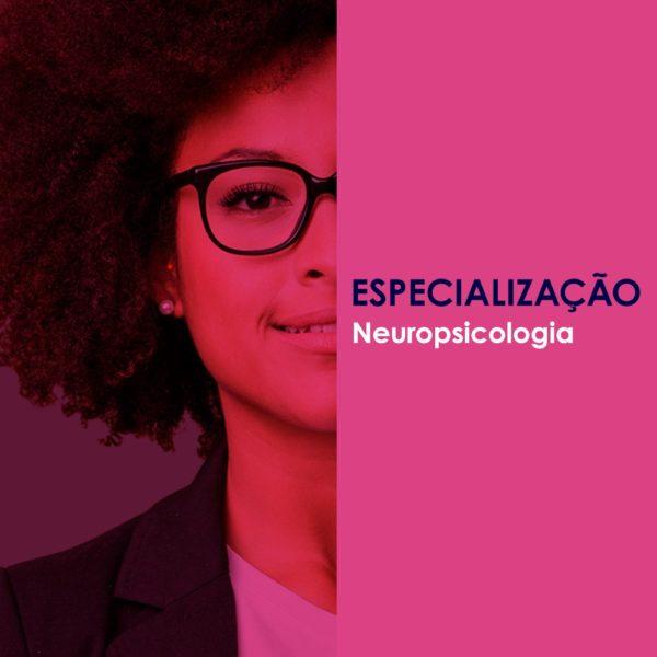 Especialização Neuropsicologia