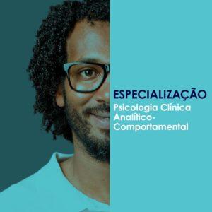 Especializção Psicologia Clínica Analítico Comportamental