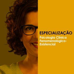 Especialização Psicologia Fenomenológica Existencial